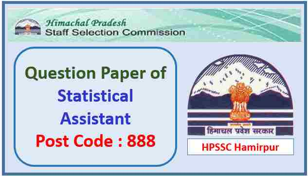 HPSSC Statistical Assistant Paper 2021 Post Code 888