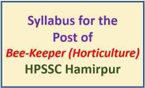 HPSSC Hamirpur Bee-Keeper (Horticulture) Syllabus