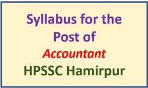 HPSSC Hamirpur Accountant (HPSAMB) Syllabus