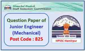 HPSSC JE Mechanical Question Paper Post Code 825