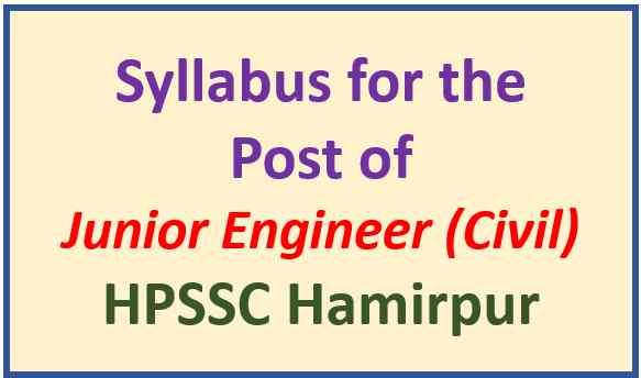 Syllabus for Junior Engineer (Civil) Jal Shakti Vibhag – HPSSC Hamirpur