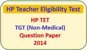 Read more about the article HP TET TGT (Non-Medical) Question Paper 2014 Pdf