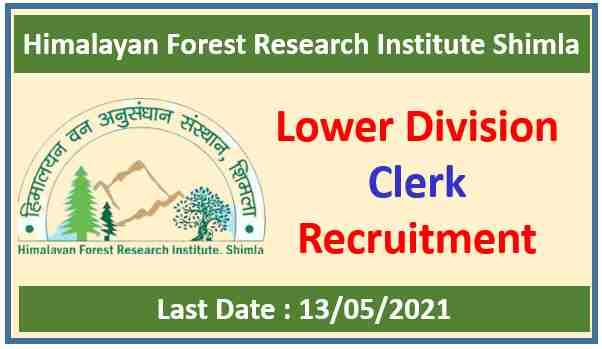 HFRI Shimla Clerk Recruitment 2021 : Apply Now