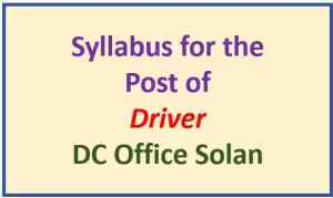 DC Office Solan Driver Exam Syllabus
