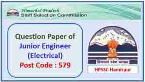 HPSSC JE Electrical Question Paper 2017 Post Code 579