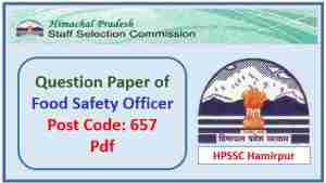 HPSSC Food Safety Officer Previous Question Paper 2018