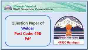 Read more about the article HPSSC Welder (Post Code 498) Question Paper
