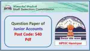 HPSSC Junior Accounts (Post Code 540) Question Paper
