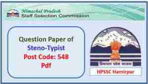 Read more about the article HPSSC Steno-Typist (Post Code 548) Question Paper Pdf