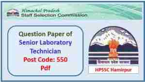 HPSSC Senior Laboratory Technician (Allopathy) Question Paper