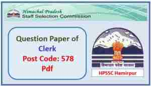 HPSSC Clerk (Post Code 578) Question Paper Pdf