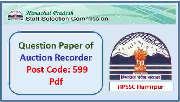 HPSSC Auction Recorder Question Paper 2018 Pdf
