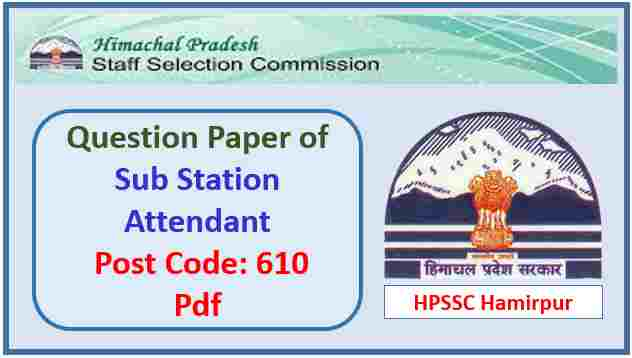HPSSC Sub Station Attendant Question Paper 2018 Pdf