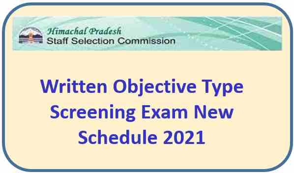 Read more about the article HPSSC Hamirpur Written Exam New Schedule July 2021