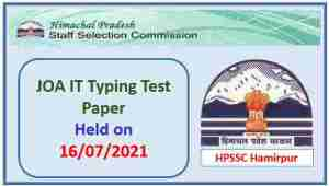 Read more about the article HPSSC JOA IT Typing Test Paper held on 16 July 2021
