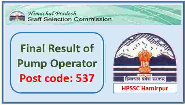 Read more about the article HPSSC Pump Operator Post Code 537  Final Result 2021