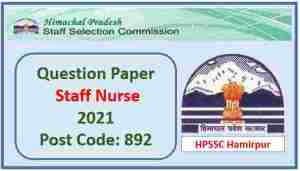 Read more about the article HPSSC Staff Nurse Post code 892 Question Paper 2021 Pdf Download