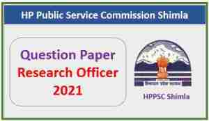 Read more about the article HPPSC Shimla Research Officer Question Paper 2021 Pdf