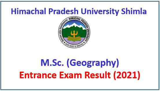 Read more about the article HPU Shimla M.Sc. Geography Entrance Test Result 2021