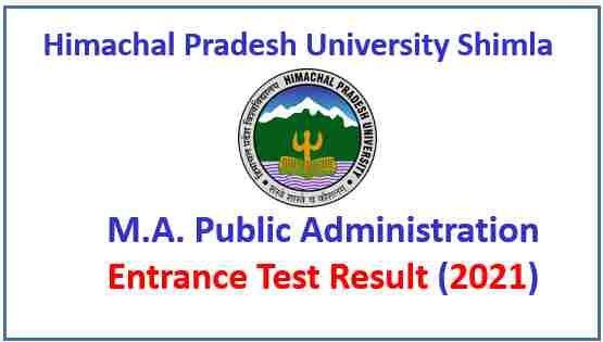 Read more about the article HPU Shimla MA Public Administration Entrance Test Result 2021