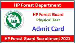 Read more about the article HP Forest Guard Physical Test Admit Card 2021