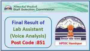 Read more about the article HPSSC Laboratory Assistant (Voice Analysis) Post Code 851 Final Result