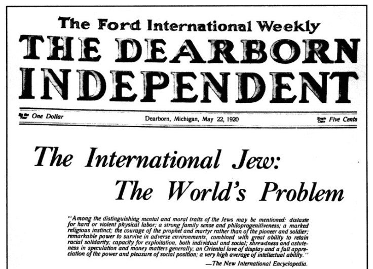 From Henry Ford's paper The Dearborn Independent: The International Jew: The World's Problem. May 22, 1920