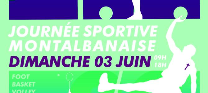 La Journée Sportive Montalbanaise du dimanche 3 juin 2018 !