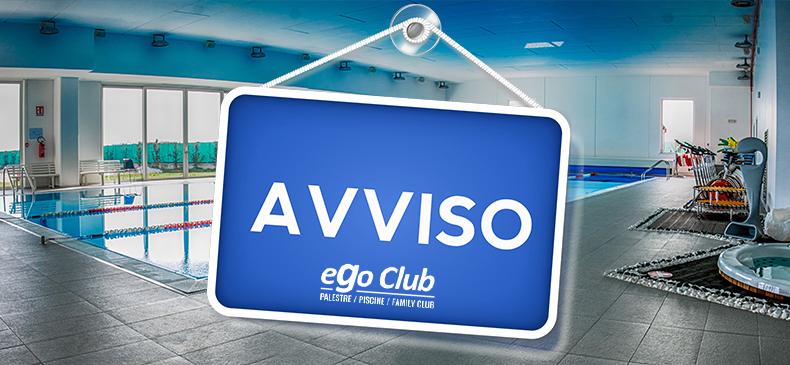 AVVISO: CHIUSURA EGO CLUB E APERTURA EGO SUMMER VILLAGE