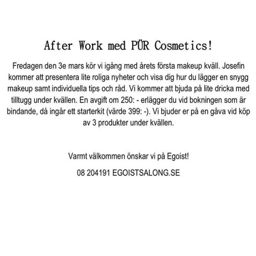 Välkomna den 3/3 på makeupkväll! Anmälan görs via telefon och på salongen! 08-204191 Vidargatan 2, 11327 Stockholm
