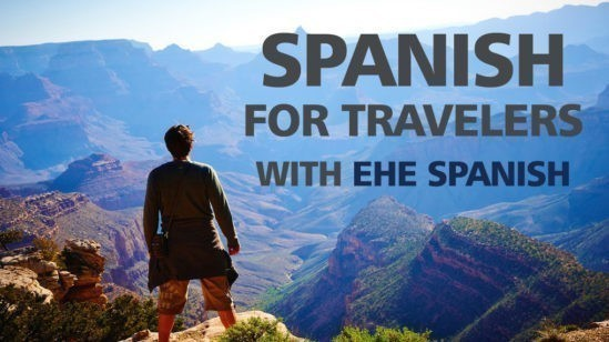 Spanish for travelers EHE Spanish School