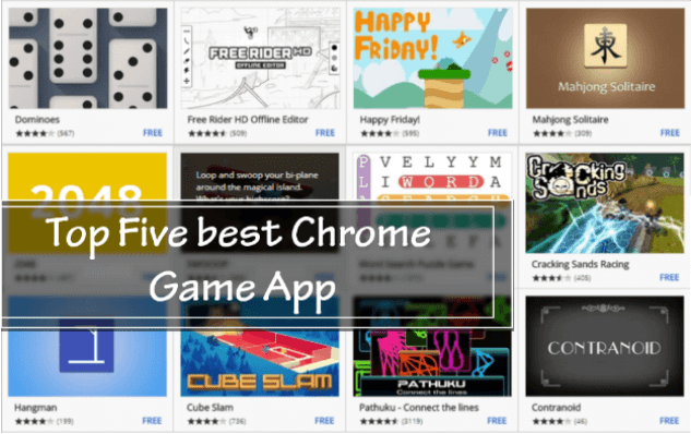 Top Five best chrome game app