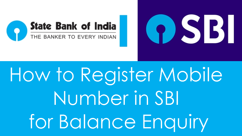 How to Register Mobile Number in SBI for Balance Enquiry