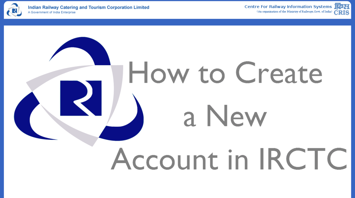 How to create new account for IRCTC login