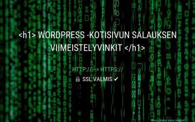 Vinkit SSL -salauksen viimeistelyyn sivullesi