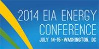 2014 EIA Energy Conference - Washington, DC