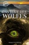 """Eifel-Mystery von Michael H. Schenk: In """"Das Blut des Wolfes"""" geht es um unheimliche Mordfälle in Wolfgarten."""