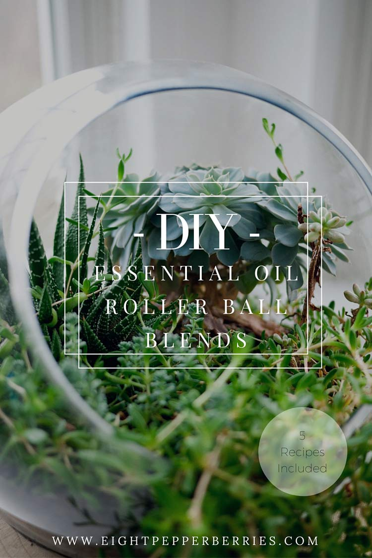 5 DIY Essential Oil Roller Ball Blends >> Eight Pepperberries