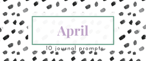 April Journal Prompts. New prompts [pdf printable included] each month >> Eight Pepperberries