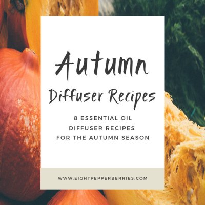 Autumn Oil Diffuser Recipes