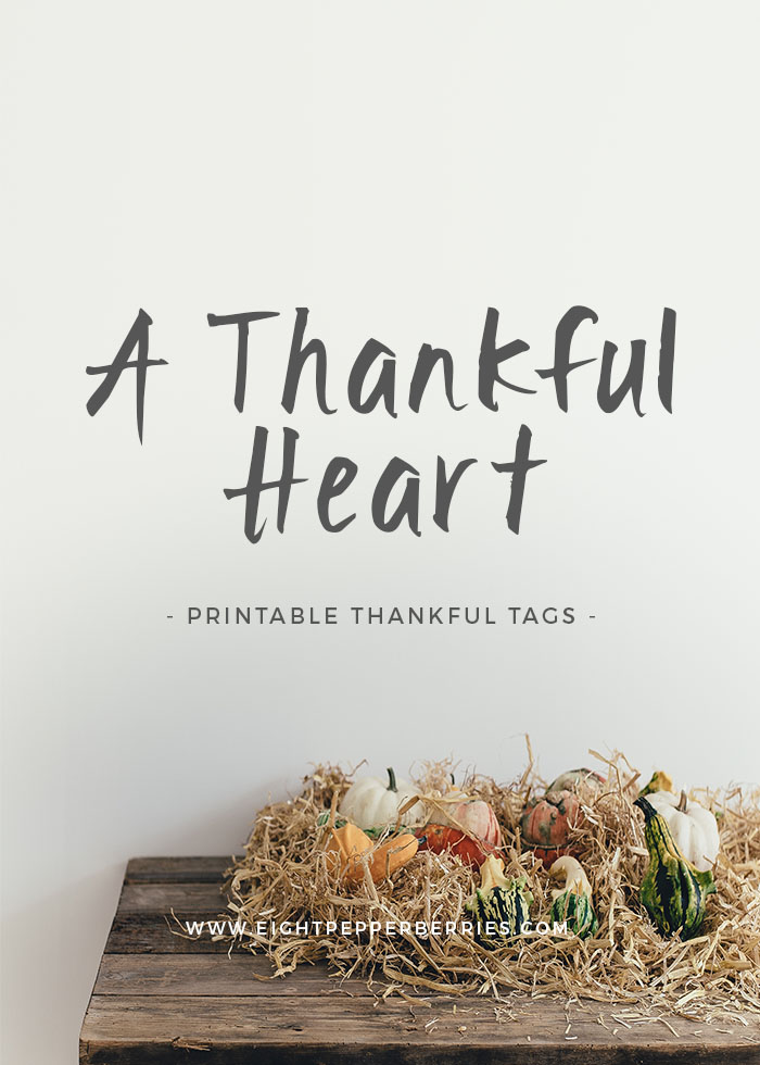 A Thankful Heart || Printable Gratitude Tags
