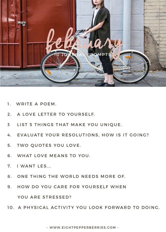 February 2017 Journal Prompts. New prompts released the beginning of each month >> Eight Pepperberries blog