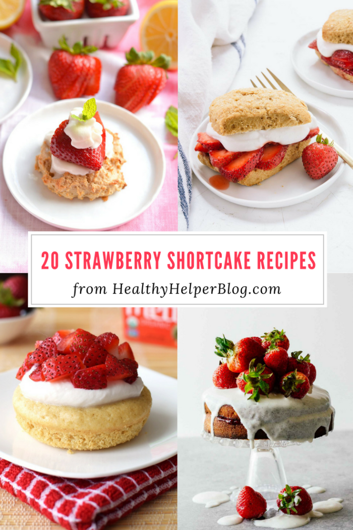 20 Strawberry Shortcake Recipes by Healthy Helper featured on Totally Terrific Tuesday hosted by Eight Pepperberries