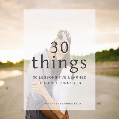 30 Things I've Learned In 30 Years