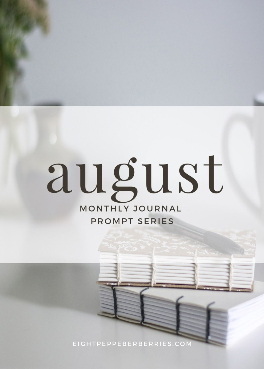 Journal Prompts August 2017 Edition