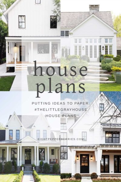 The Little Gray House: Putting Ideas To Paper (Our House Design Plans) >> Eight Pepperberries blog series on building a house from the ground up!