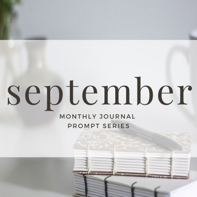 Journal Prompts September 2017 Edition