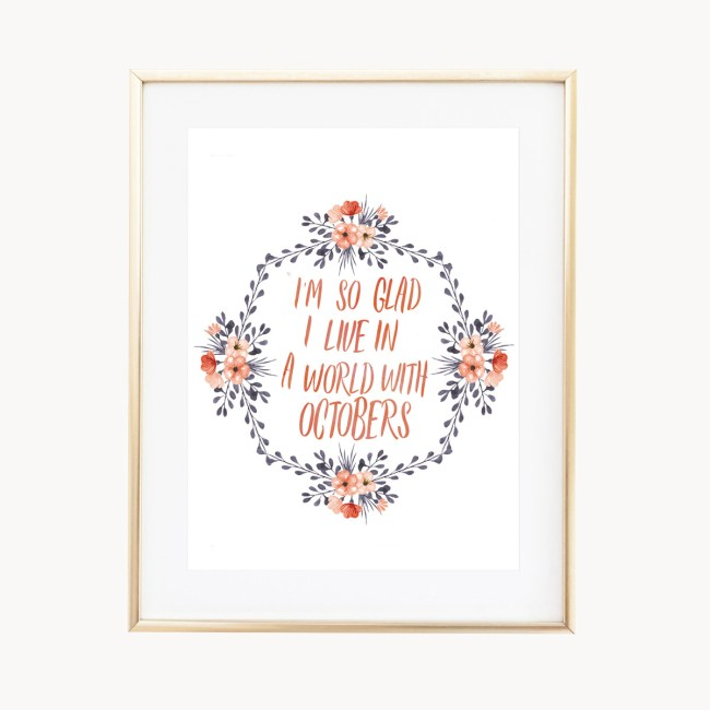 Octobers Art Print by Eight Pepperberries Paperie || Available in three sizes 4x6, 5x7, 8x10 || Print at home option available