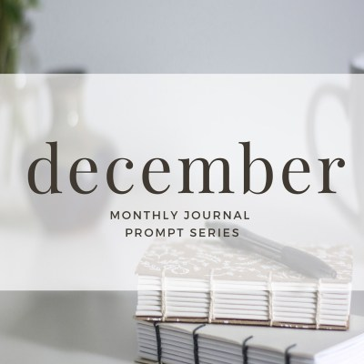 Journal Prompts December 2017 Edition