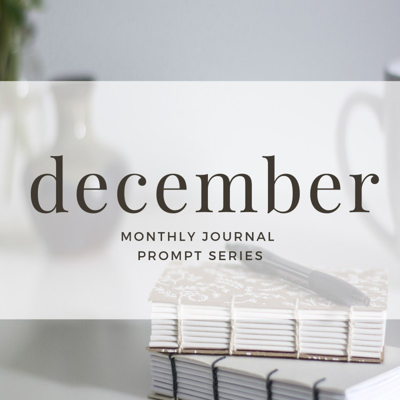 December 2017 Journal Prompts by Eight Pepperberries. New Prompts Released Each Month!